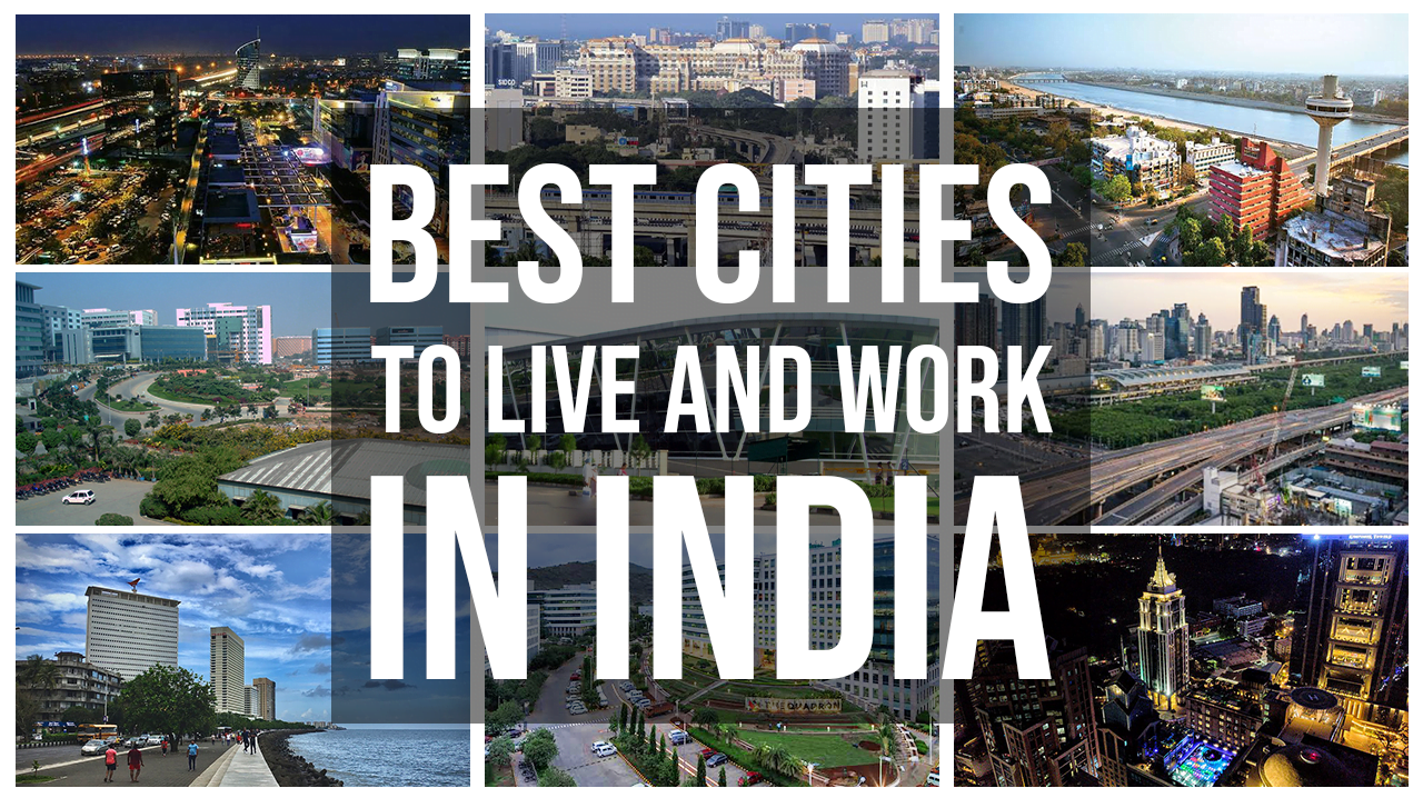 Best Indian City to Live and work